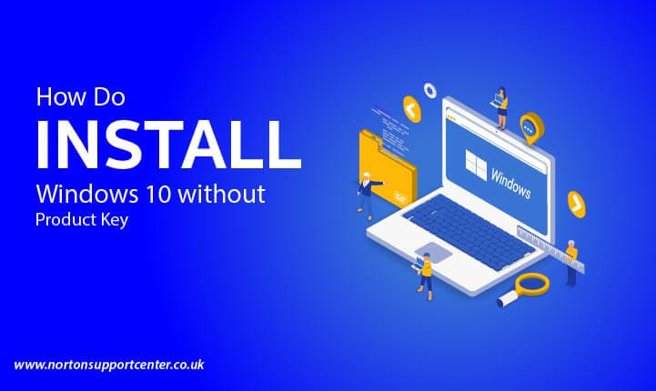 How to Install Windows 10 without Product Key