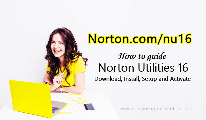 Norton Utilities 16- Download, Install, Setup and Activate NU16